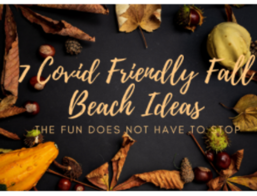 7 COVID Friendly Fall Beach Ideas